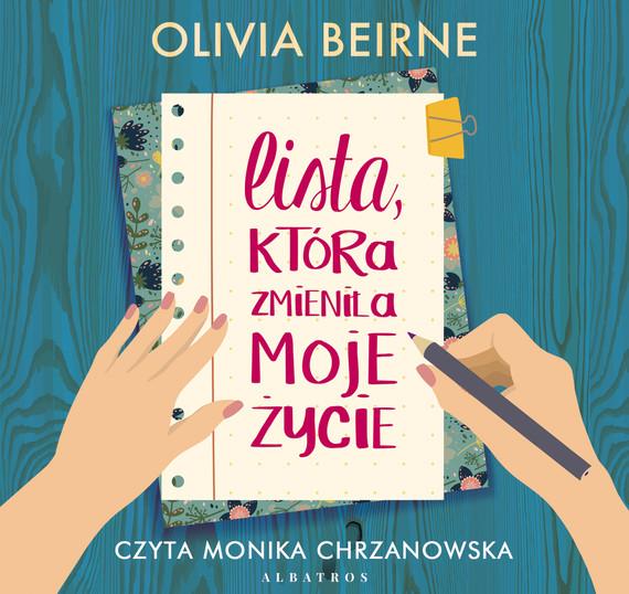 okładka LISTA, KTÓRA ZMIENIŁA MOJE ŻYCIEaudiobook | MP3 | Olivia Beirne