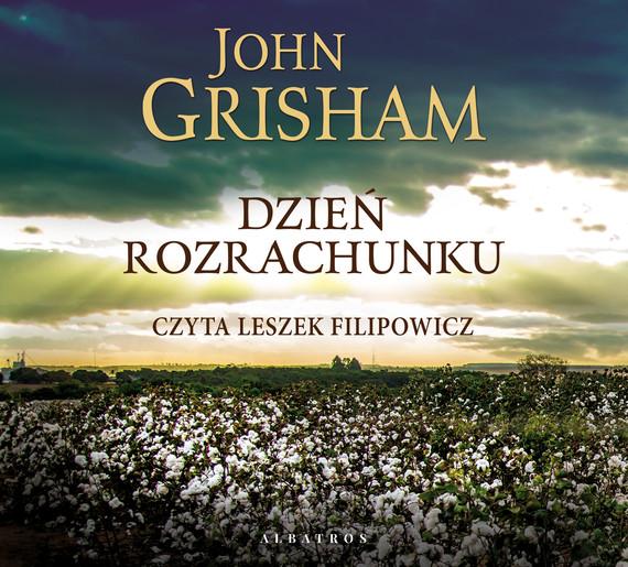 okładka DZIEŃ ROZRACHUNKUaudiobook | MP3 | John  Grisham