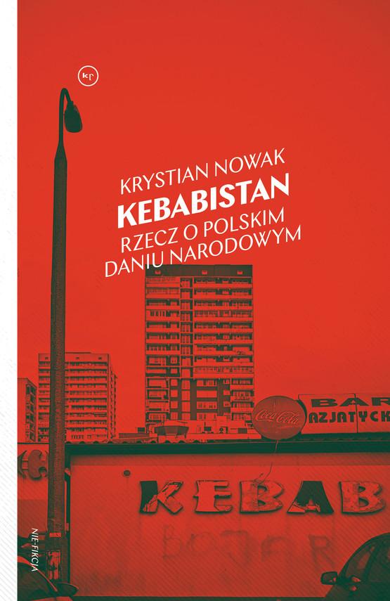okładka Kebabistan, Ebook   Krystian Nowak