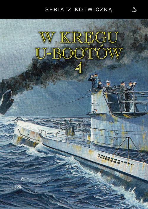 okładka W kręgu u-bootów 4, Książka |