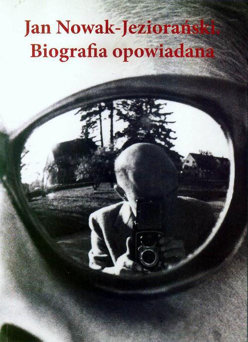 okładka Jan Nowak-Jeziorański Biografia opowiadana, Książka |