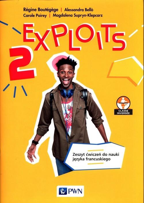 okładka Exploits 2 Zeszyt ćwiczeń do nauki języka francuskiego, Książka | Regine Boutegege, Alessandra Bello, Carole Poirey, Magdalena Supryn-Klepcarz