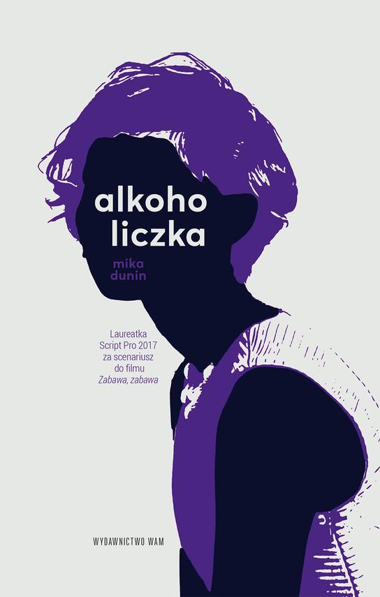 okładka Alkoholiczkaebook | epub, mobi | Mika Dunin