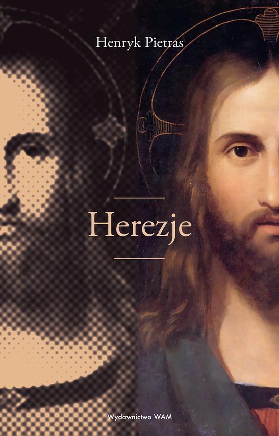 okładka Herezje, Ebook   prof. Henryk Pietras SJ
