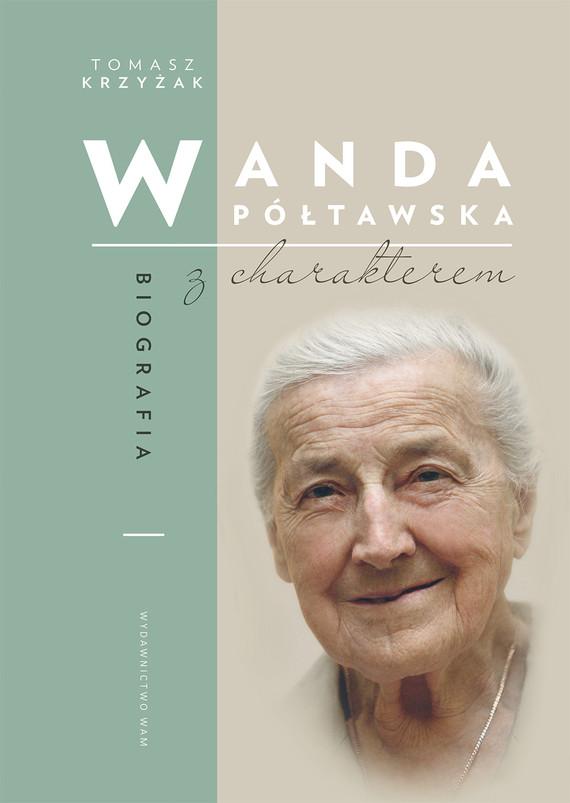 okładka Wanda Półtawskaebook | epub, mobi | Tomasz Krzyżak
