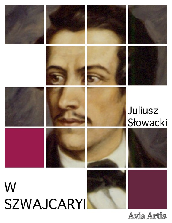 okładka W Szwajcaryi, Ebook | Juliusz Słowacki