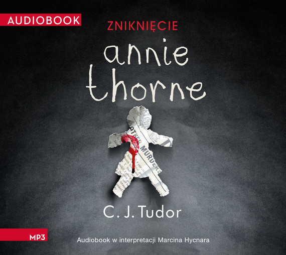 okładka Zniknięcie Annie Thorne, Audiobook   C.J.  Tudor