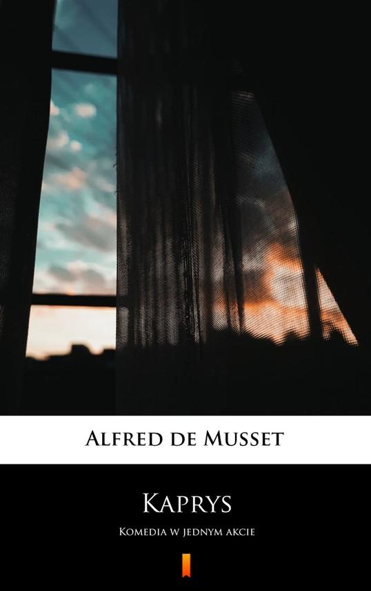 okładka Kaprys, Ebook | Alfred  de Musset