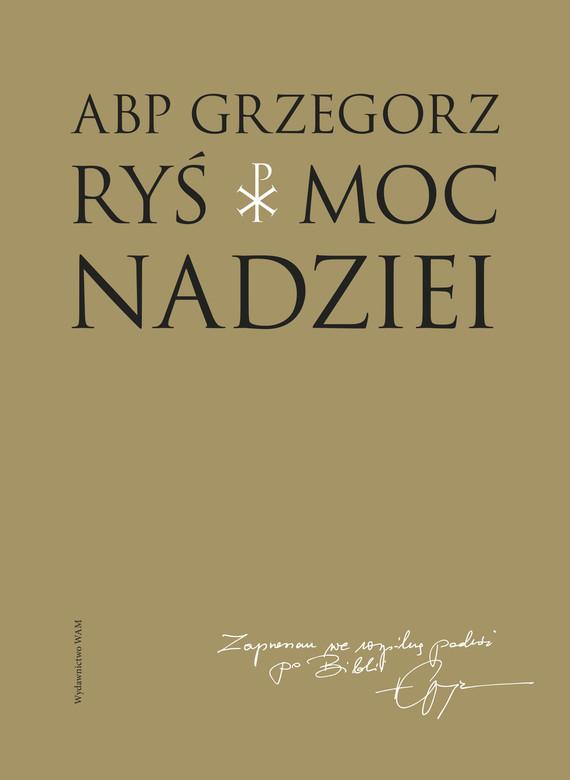 okładka Moc nadzieiebook | epub, mobi | Grzegorz Ryś