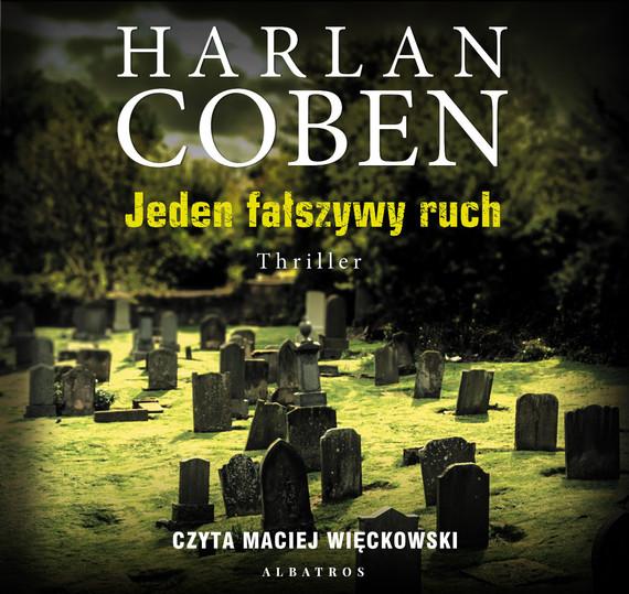okładka JEDEN FAŁSZYWY RUCH, Audiobook | Harlan Coben