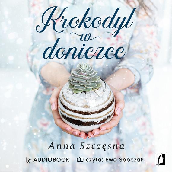 okładka Krokodyl w doniczceaudiobook   MP3   Anna Szczęsna