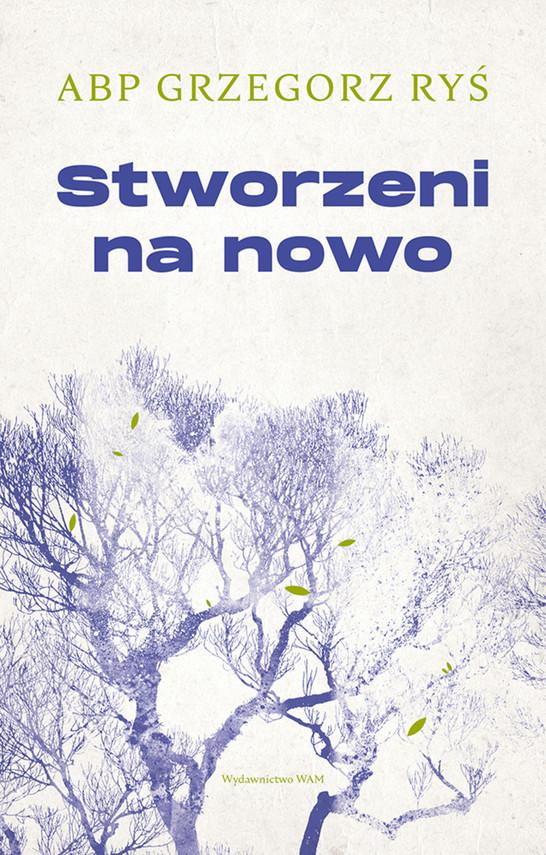 okładka Stworzeni na nowo, Ebook | Grzegorz Ryś