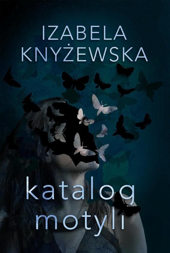 okładka Katalog motyliebook | epub, mobi | Izabela Knyżewska