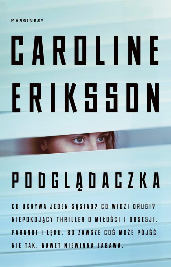 okładka Podglądaczka, Ebook | Caroline Eriksson