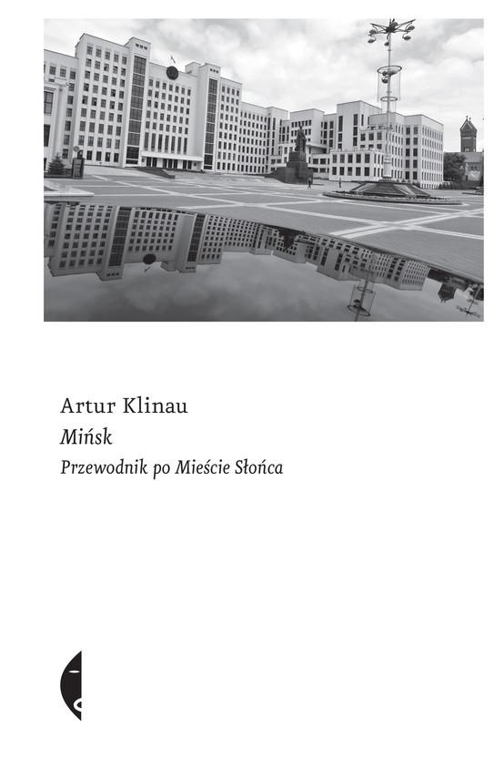 okładka Mińsk, Ebook   Artur Klinau