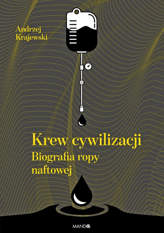 okładka Krew cywilizacji, Ebook | Andrzej Krajewski