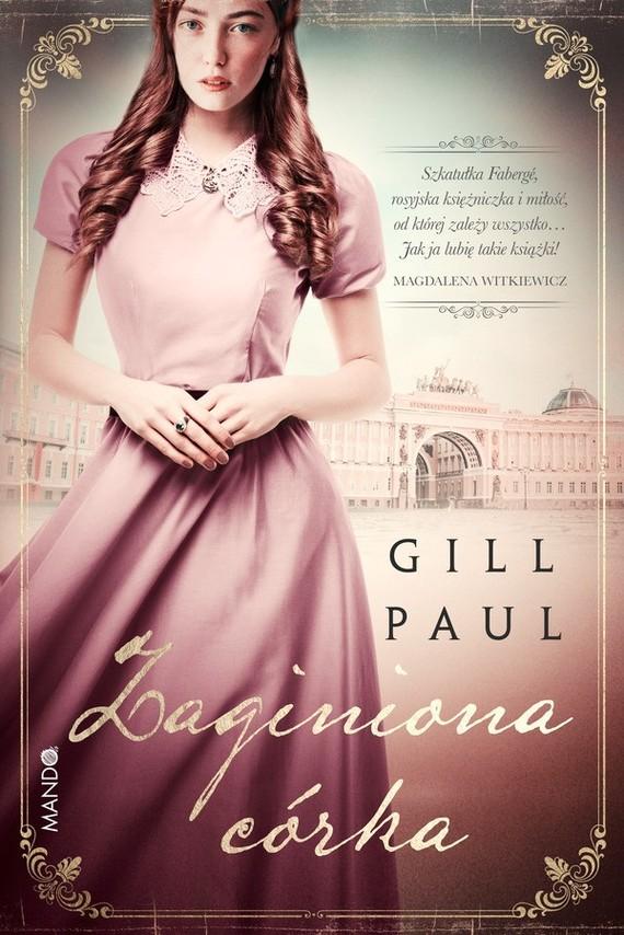 okładka Zaginiona córka, Ebook | Gill Paul