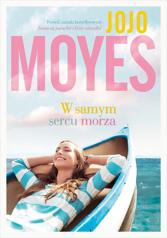 okładka W samym sercu morzaebook | epub, mobi | Jojo Moyes