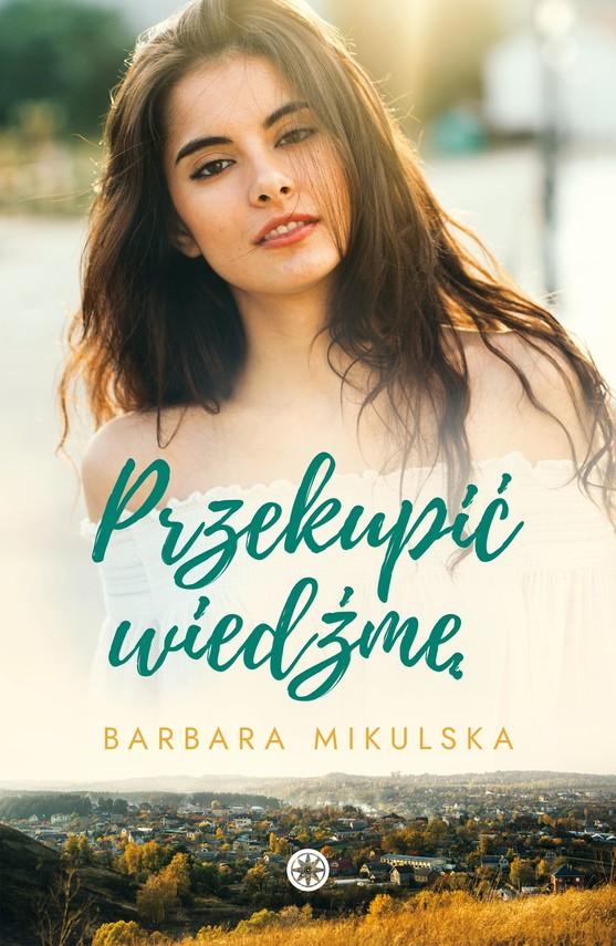okładka Przekupić wiedźmęebook   epub, mobi   Barbara  Mikulska