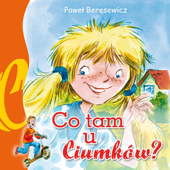 okładka Co tam u Ciumków (audiobook), Audiobook | Paweł Beręsewicz
