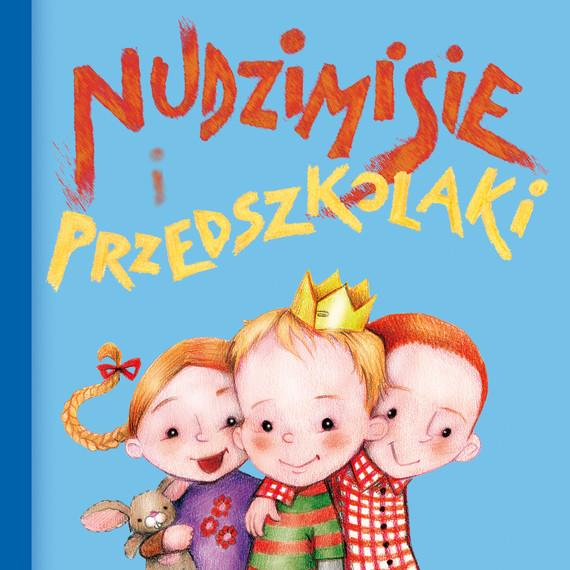 okładka Nudzimisie i przedszkolaki (audiobook), Audiobook   Rafał Klimaczak
