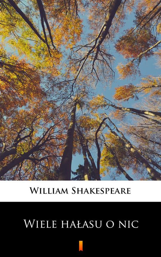 okładka Wiele hałasu o nicebook | epub, mobi | William Shakespeare