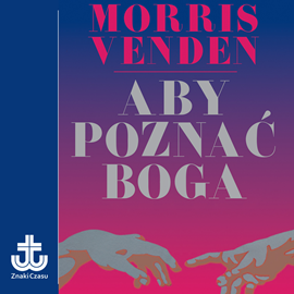 okładka Aby poznać Boga, Audiobook   L. Venden Morris