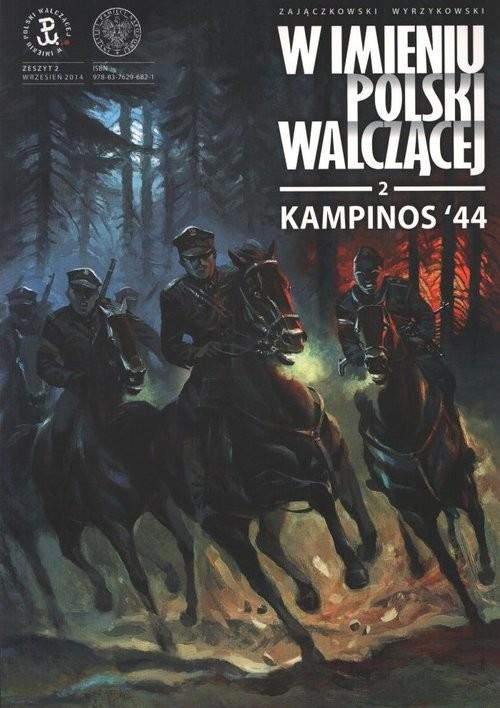 okładka Kampinos '44, Książka | Sławomir Zajaczkowski, Krzysztof Wyrzykowski