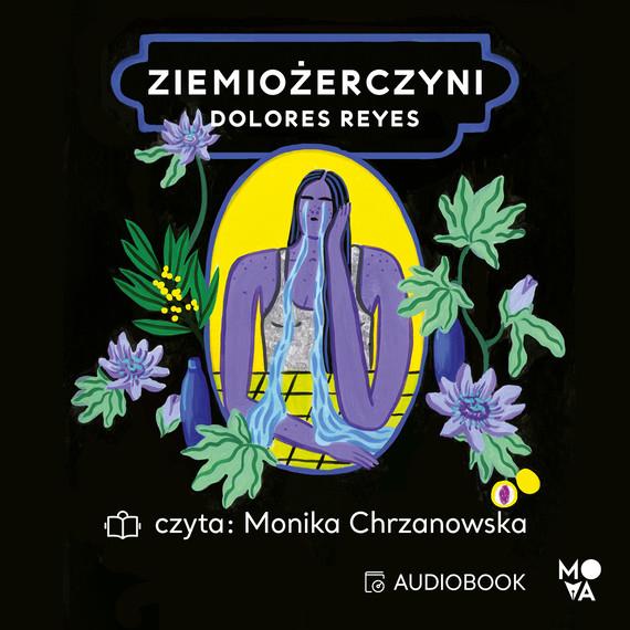 okładka Ziemiożerczyni, Audiobook   Dolores Reyes