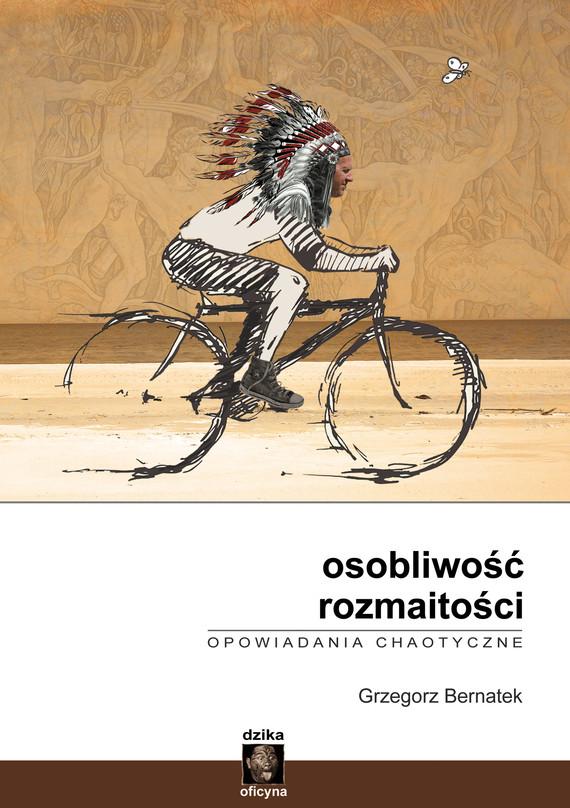 okładka Osobliwość rozmaitościebook | epub, mobi | Grzegorz Bernatek