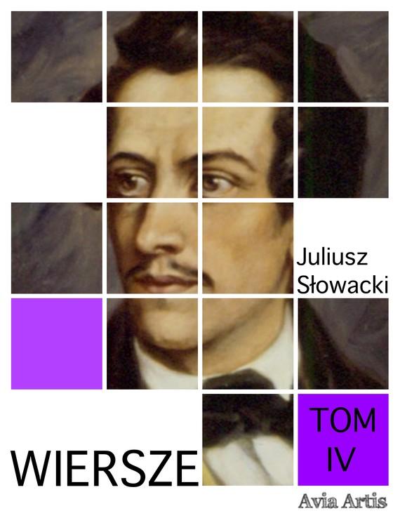 okładka Wiersze tom IVebook | epub, mobi | Juliusz Słowacki