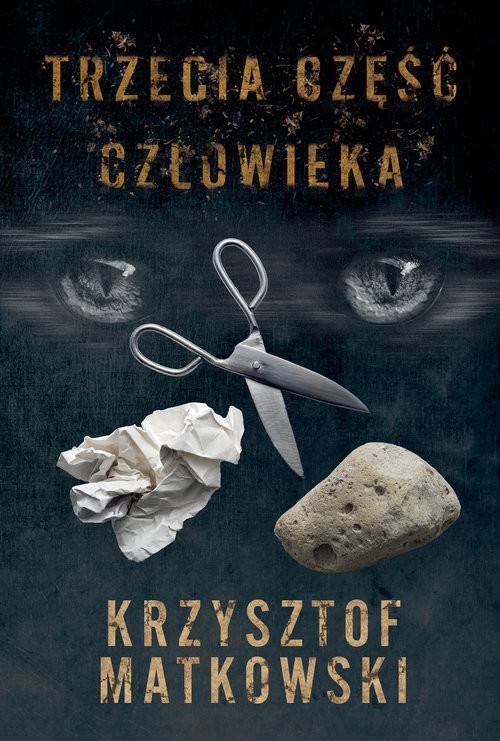 okładka Trzecia część człowiekaksiążka |  | Matkowski Krzysztof