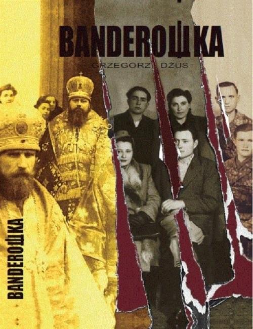 okładka Banderowka, Książka   Dżus Grzegorz