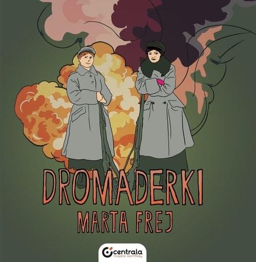 okładka Dromaderki, Książka | Marta  Frej