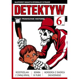 okładka Detektyw nr 6/2020audiobook | MP3 | Agencja Prasowa S. A. Polska