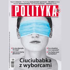 okładka AudioPolityka Nr 20 z 13 maja 2020 rokuaudiobook | MP3 | Polityka