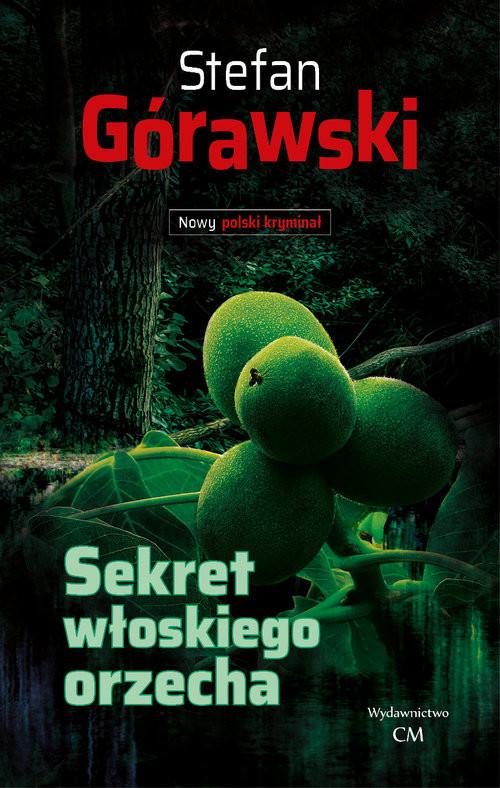 okładka Sekret włoskiego orzecha, Książka | Górawski Stefan