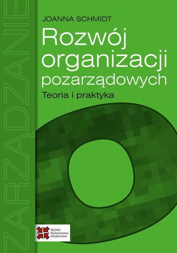okładka Rozwój organizacji pozarządowych Teoria i praktykaebook | pdf | Joanna Schmidt