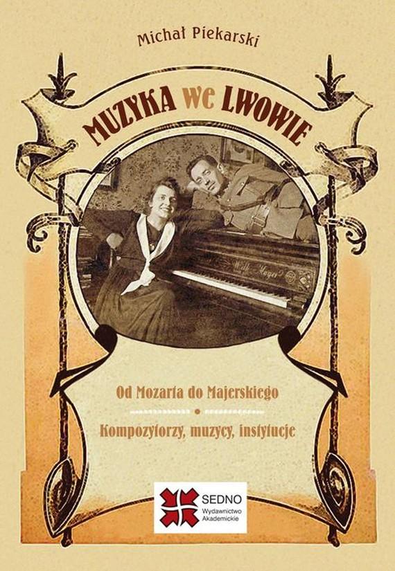 okładka Muzyka we Lwowieebook | pdf | Michał Piekarski