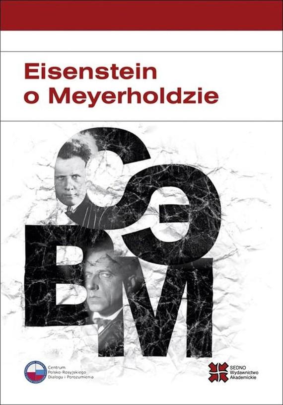 okładka Eisenstein o Meyerholdzieebook   pdf   Władimir Zabrodin