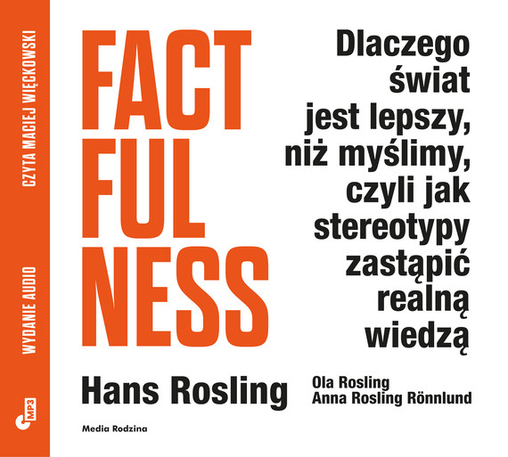 okładka Factfulness MP3audiobook | MP3 | Anna Rosling-Ronnlund, Ola Rosling, Hans Rosling
