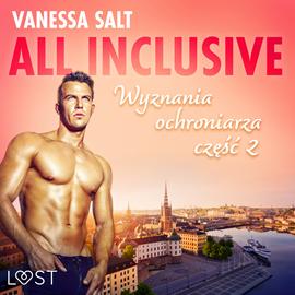 okładka All inclusive: wyznania ochroniarza. Część 2, Audiobook   Salt Vanessa