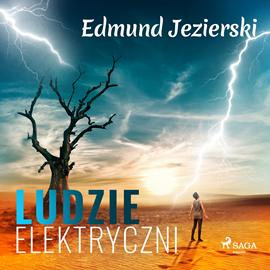 okładka Ludzie elektryczni. Powieść fantastyczna, Audiobook | Edmund Jezierski