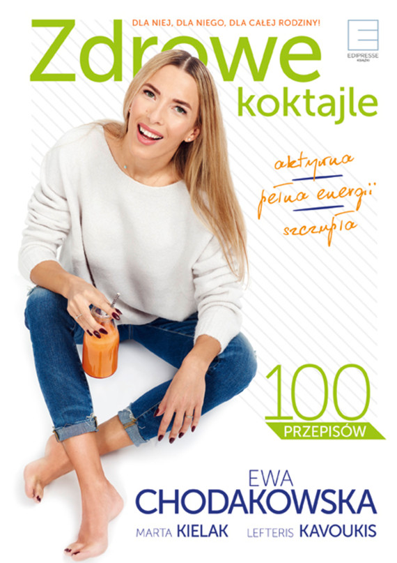 okładka Zdrowe koktajleebook | epub, mobi | Ewa Chodakowska, Lefteris Kavoukis, Marta  Kielak