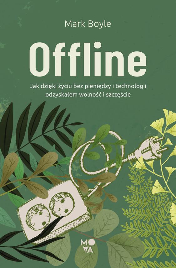 okładka Offlineebook | epub, mobi | Mark Boyle
