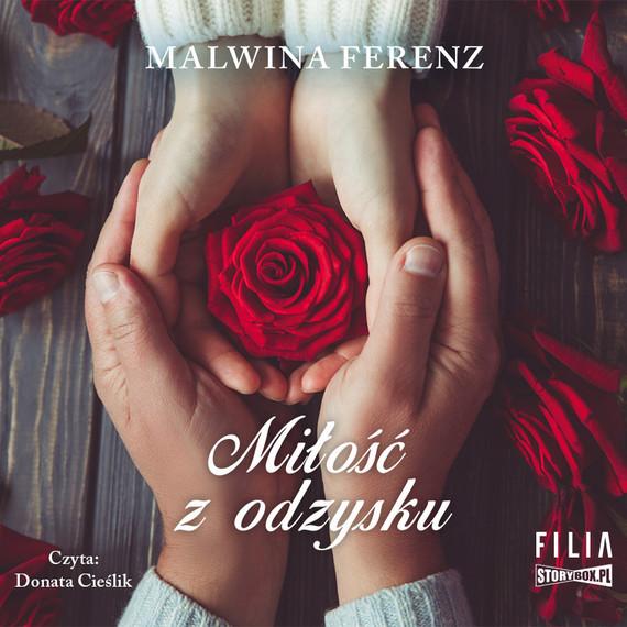 okładka Miłość z odzyskuaudiobook | MP3 | Malwina Ferenz
