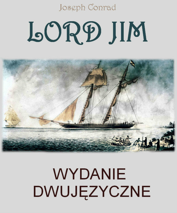 okładka Lord Jim. Wydanie dwujęzyczne angielsko - polskieebook | epub, mobi | Joseph Conrad