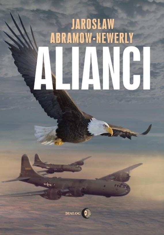 okładka Alianci, Ebook | Jarosław Abramow-Newerly