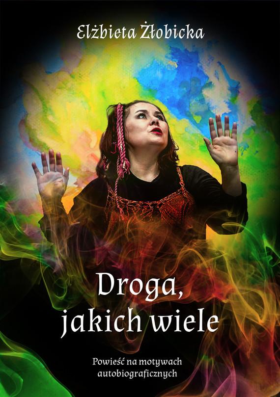 okładka Droga jakich wieleebook | epub, mobi | Elżbieta Żłobicka