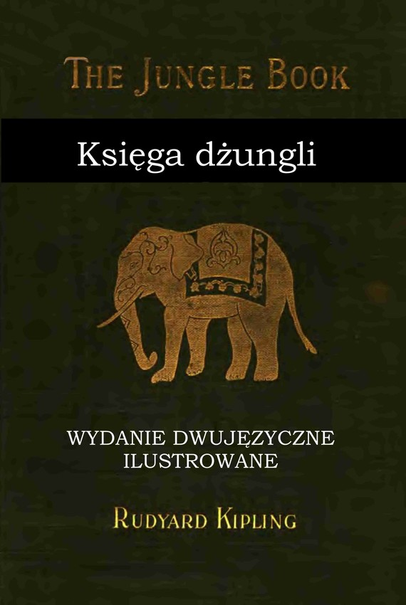 okładka Księga dżungli. Wydanie dwujęzyczne z gratisamiebook   epub, mobi   Rudyard Kipling